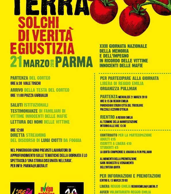 Giornata della memoria e dell'impegno in ricordo delle vittime innocenti delle mafie – 21 marzo 2018, Vieni con noi a Parma
