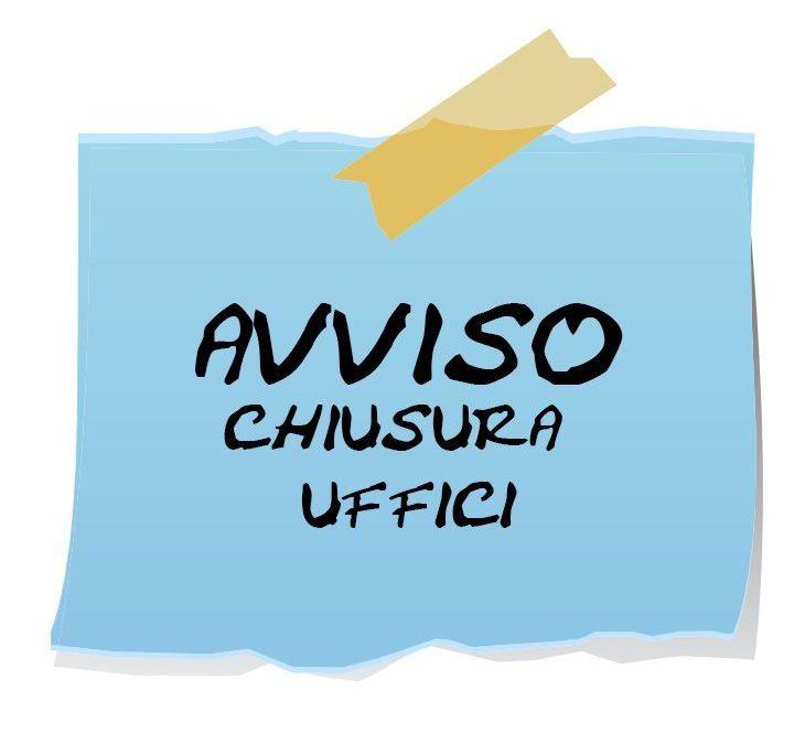 CHIUSURA UFFICIO AUSER PROVINCIALE 13-17 agosto