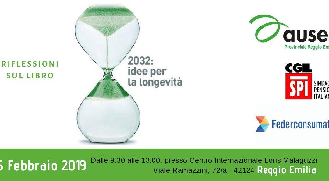 2032: IDEE PER LA LONGEVITÀ Auser, Spi-Cgil e Federconsumatori si interrogano sul futuro del nostro territorio
